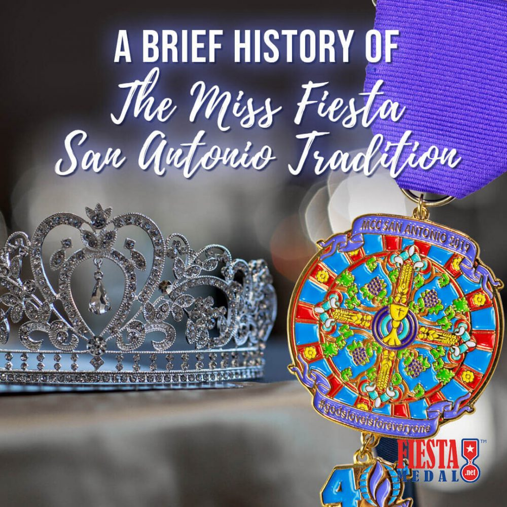 Brief History of the Miss Fiesta San Antonio Tradition